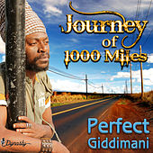 Journey of 1000 Miles by Perfect Giddimani