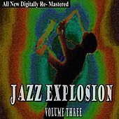 Jazz Explosion - Volume 3 by Various Artists