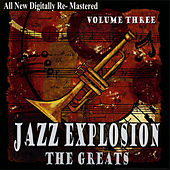 Jazz Explosion - The Greats Volume Three by Various Artists