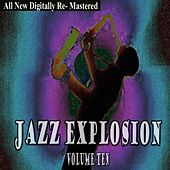 Jazz Explosion - Volume 10 by Various Artists