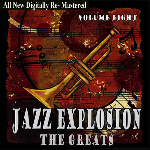 Jazz Explosion - The Greats Volume Eight by Various Artists