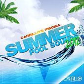 Carrillo's Piscina: Summer Pool Sounds 2012 by Various Artists