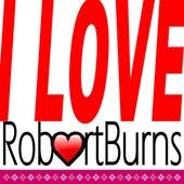 I Love Robert Burns by Various Artists