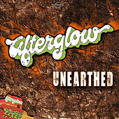 Afterglow Unearthed by Afterglow (60's)
