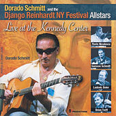 Django Reinhardt NY Festival Allstars: Live At the Kennedy Center by Django Reinhardt NY Festival Allstars
