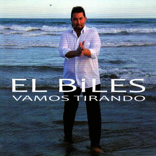 Vamos Tirando by El Biles