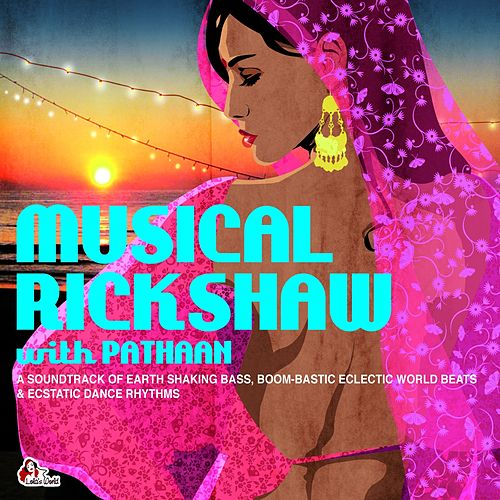 Musical Rickshaw With Pathaan by Various Artists