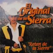 Reten de la Sierra by Jessie Morales El Original De La Sierra