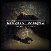 The Angel's Share by Deadbeat Darling