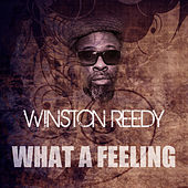 What A Feeling by Winston Reedy
