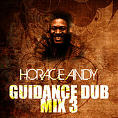 Guidance Dub Mix 3 by Horace Andy