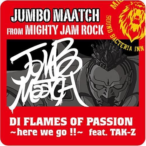Di Flames Of Passion -Here We Go !!- by Jumbo Maatch