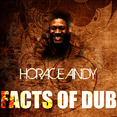 Facts Of Dub by Horace Andy