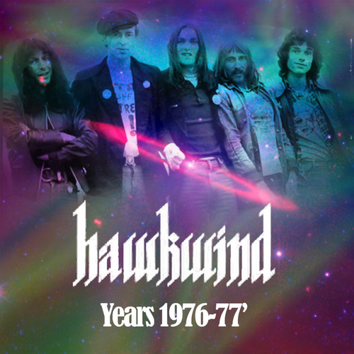 Hawkwind Years 1976-1977 by Hawkwind