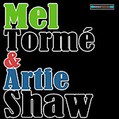 Mel Tormé and Artie Shaw Remastered by Artie Shaw