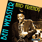 The Best of Ben Webster and Friends by Various Artists