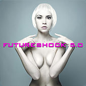 Futureshock 5.0 by Various Artists