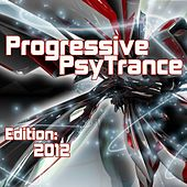 Progressive PsyTrance Edition 2012 by Various Artists