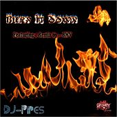 Burn It Down by Various Artists