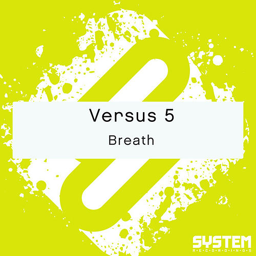 Breath - Single by Versus 5