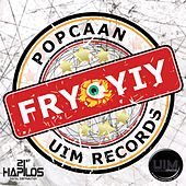 Fry Yiy by Popcaan