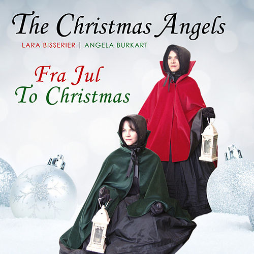 Fra Jul to Christmas by The Christmas Angels