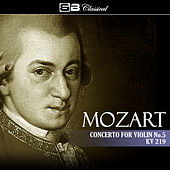 Mozart Concerto for Violin No. 5 KV 219 by Various Artists