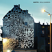 Hello Darkness - EP by Martyn