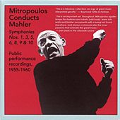 Mitropoulos Conducts Mahler: Public Performance Recordings (1955-1960) by Various Artists