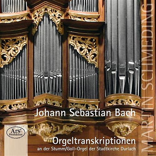 Bach: Orgeltranskriptionen by Martin Schmeding