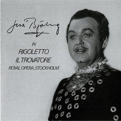 Jussi Bjorling in Rigoletto & Il Trovatore (1957, 1960) by Jussi Bjorling