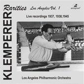 Klemperer Rarities: Los Angeles, Vol. 1 (1937-1945) by Various Artists