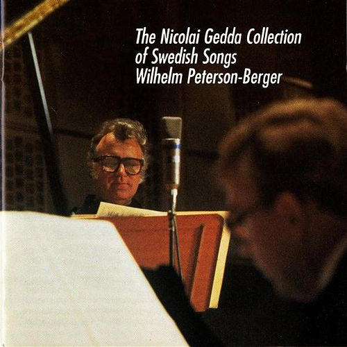 Peterson-Berger: The Nicolai Gedda Collection of Swedish Song by Nicolai Gedda