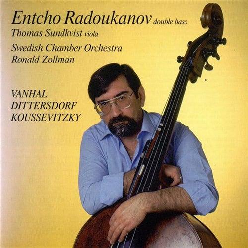 Radoukanov, Entcho: Vanhal, Dittersdorf & Koussevitzky by Entcho Radoukanov
