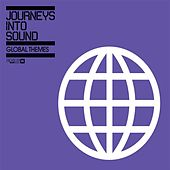 Journey Into Sound Global Themes by Various Artists