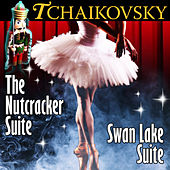 Tchaikovsky: The Nutcracker Suite / Swan Lake Suite by Various Artists