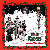 Songs of Christmas by Irish Rovers