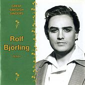 Great Swedish Singers: Rolf Bjorling (1964-1981) by Various Artists