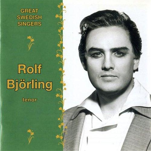 Great Swedish Singers: Rolf Bjorling (1964-1981) by Various Artists