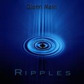 Ripples by Glenn Main