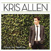 Thank You Camellia (Deluxe Version) by Kris Allen
