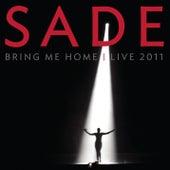 Bring Me Home - Live 2011 von Sade