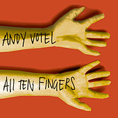 All Ten Fingers by Andy Votel