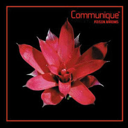Poison Arrows by Communique