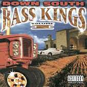 Bass Kings Volume 1 by Down South