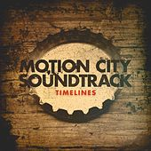 Timelines by Motion City Soundtrack