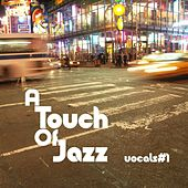 A Touch Of Jazz - Vocals #1 by Various Artists