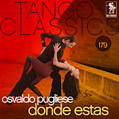Donde Estas by Osvaldo Pugliese