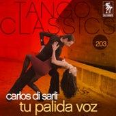 Tu Palida Voz by Carlos DiSarli