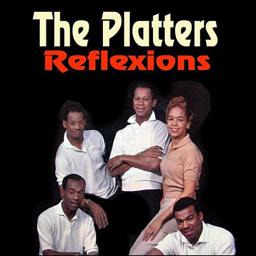 Reflexions by The Platters